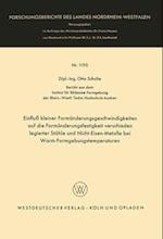 Einfluss Kleiner Formanderungsgeschwindigkeiten Auf Die Formanderungsfestigkeit Verschieden Legierter Stahle Und Nicht-Eisen-Metalle Bei Warm-Formgebu af Otto Schulte