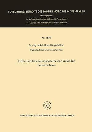 Bog, paperback Krafte Und Bewegungsgesetze Der Laufenden Papierbahnen af Hans Klingelhoffer