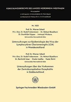 Untersuchungen Zur Epidemiologie Des Virus Der Lymphocytären Choriomeningitis (LCM) in Westdeutschland