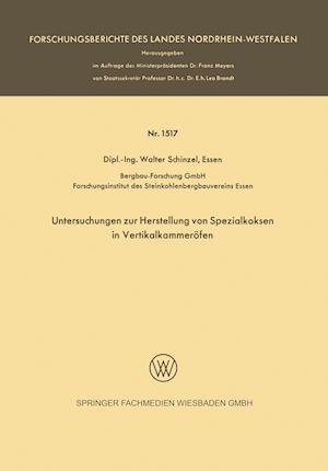 Untersuchungen Zur Herstellung Von Spezialkoksen in Vertikalkammerofen