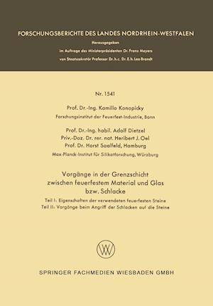 Bog, paperback Vorgange in Der Grenzschicht Zwischen Feuerfestem Material Und Glas Bzw. Schlacke af Kamillo Konopicky