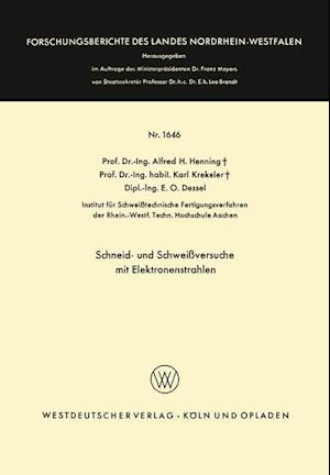 Bog, paperback Schneid- Und Schweiversuche Mit Elektronenstrahlen af Alfred Hermann Henning