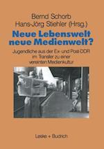 Neue Lebenswelt - neue Medienwelt? af Bernd Schorb, Hans-Jorg Stiehler