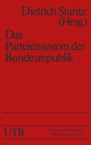 Das Parteiensystem der Bundesrepublik af Dietrich Staritz