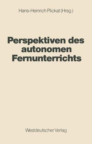 Perspektiven des autonomen Fernunterrichts
