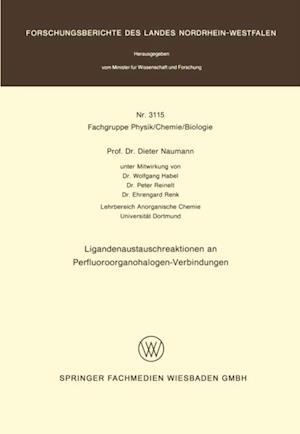 Ligandenaustauschreaktionen an Perfluoroorganohalogen-Verbindungen af Dieter Naumann