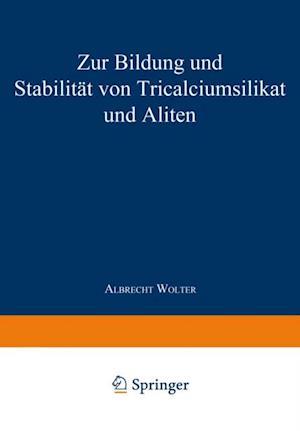 Zur Bildung und Stabilitat von Tricalciumsilikat und Aliten af Albrecht Wolter