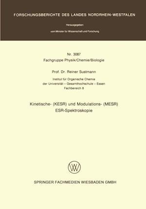 Kinetische- (KESR) und Modulations- (MESR) ESR - Spektroskopie af Reiner Sustmann