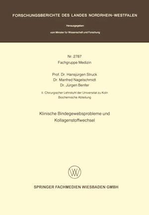 Klinische Bindegewebsprobleme und Kollagenstoffwechsel af Hansjurgen Struck
