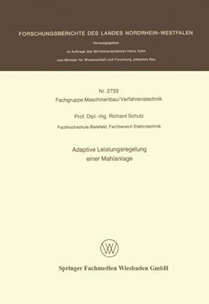 Adaptive Leistungsregelung einer Mahlanlage af Richard Schulz