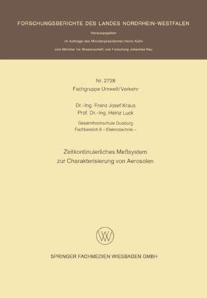 Zeitkontinuierliches Mesystem zur Charakterisierung von Aerosolen af Franz Josef Kraus
