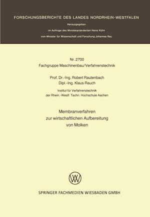 Membranverfahren zur wirtschaftlichen Aufbereitung von Molken af Robert Rautenbach