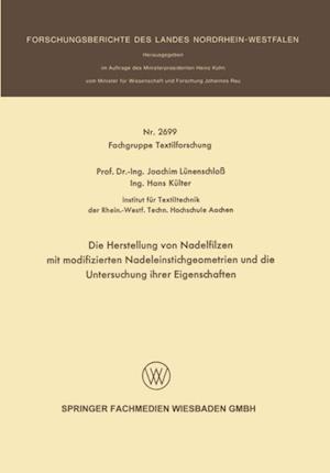 Die Herstellung von Nadelfilzen mit modifizierten Nadeleinstichgeometrien und die Untersuchung ihrer Eigenschaften af Joachim Lunenschlo