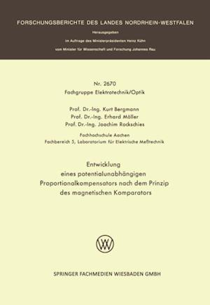 Entwicklung eines potentialunabhangigen Proportionalkompensators nach dem Prinzip des magnetischen Komparators af Kurt Bergmann