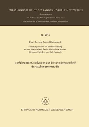 Verfarensentwicklungen zur Entscheidungstechnik der Multimomentstudie af Franz Hildebrandt