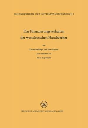 Das Finanzierungsverhalten der westdeutschen Handwerker af Klaus Oelschlager