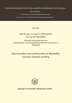 Das Herstellen von Auenborden an Blechteilen zwischen Stempel und Ring af Otto Kienzle