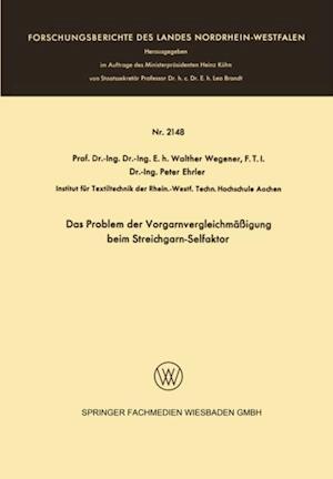 Das Problem der Vorgarnvergleichmaigung beim Streichgarn-Selfaktor af Walther Wegener