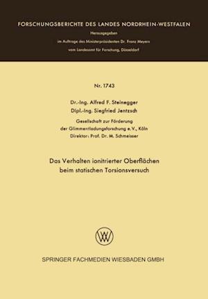 Das Verhalten ionitrierter Oberflachen beim statischen Torsionsversuch af Alfred Friedrich Steinegger