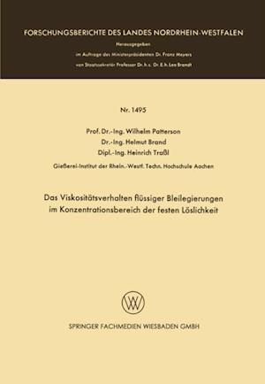 Das Viskositatsverhalten flussiger Bleilegierungen im Konzentrationsbereich der festen Loslichkeit af Wilhelm Patterson