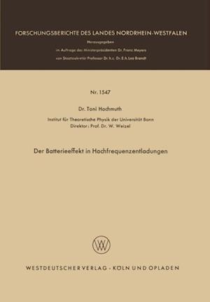 Der Batterieeffekt in Hochfrequenzentladungen af Toni Hochmuth