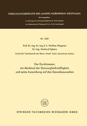 Der Durchmesser, ein Merkmal der Garnungleichmaigkeit, und seine Auswirkung auf das Gewebeaussehen af Walther Wegener