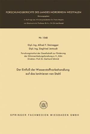 Der Einflu der Wasserstoffvorbehandlung auf das Ionitrieren von Stahl af Alfred Friedrich Steinegger