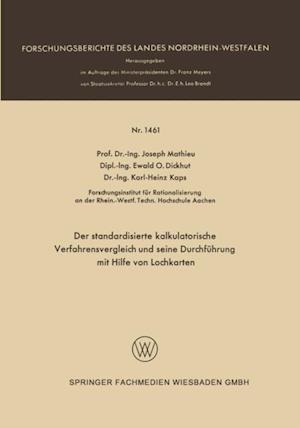 Der standardisierte kalkulatorische Verfahrensvergleich und seine Durchfuhrung mit Hilfe von Lochkarten af Joseph Mathieu