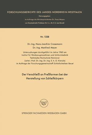 Der Verschlei an Preformen bei der Herstellung von Schleifkorpern af Hans-Joachim Crasemann