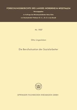 Die Berufssituation der Sozialarbeiter af Otto Lingesleben