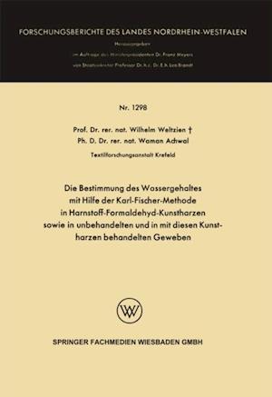 Die Bestimmung des Wassergehaltes mit Hilfe der Karl-Fischer-Methode in Harnstoff-Formaldehyd-Kunstharzen sowie in unbehandelten und in mit diesen Kunstharzen behandelten Geweben af Wilhelm Weltzien