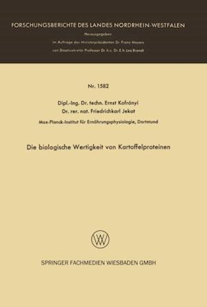 Die biologische Wertigkeit von Kartoffelproteinen af Ernst Kofranyi