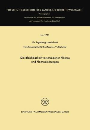 Die Bleichbarkeit verschiedener Flachse und Flachsmischungen af Ingeborg Lambrinou