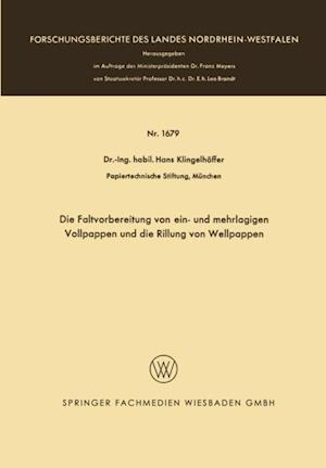Die Faltvorbereitung von ein- und mehrlagigen Vollpappen und die Rillung von Wellpappen af Hans Klingelhoffer