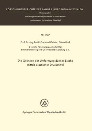Die Grenzen der Umformung dunner Bleche mittels elastischer Druckmittel af Gerhard Oehler