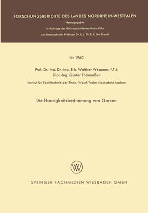 Die Haarigkeitsbestimmung von Garnen af Walther Wegener