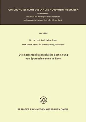 Die massenspektrographische Bestimmung von Spurenelementen im Eisen af Karl Heinz Sauer