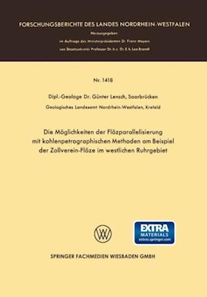 Die Moglichkeiten der Flozparallelisierung mit kohlenpetrographischen Methoden am Beispiel der Zollverein-Floze im westlichen Ruhrgebiet af Gunter Lensch