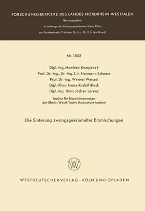 Die Sinterung zwangsgekrumelter Erzmischungen af Franz-Rudolf Block, Werner Wenzel, Hermann Schenck