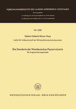 Die Standorte der westdeutschen Papierindustrie af Rainer Thoss