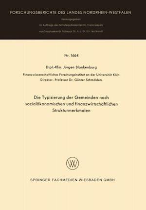 Die Typisierung der Gemeinden nach sozialokonomischen und finanzwirtschaftlichen Strukturmerkmalen af Jurgen Blankenburg