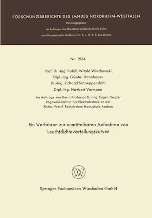 Ein Verfahren zur unmittelbaren Aufnahme von Leuchtdichteverteilungskurven af Witold Wiechowski, Gunter Dannhauer, Norbert Vormann