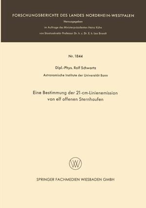Eine Bestimmung der 21-cm-Linienemission von elf offenen Sternhaufen af Rolf Schwartz