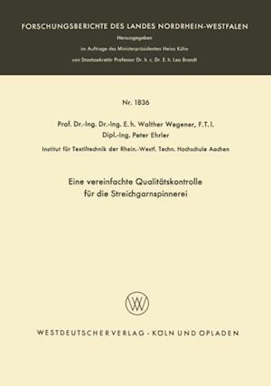 Eine vereinfachte Qualitatskontrolle fur die Streichgarnspinnerei af Walther Wegener
