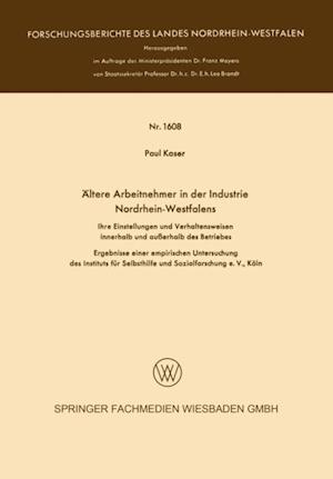 Altere Arbeitnehmer in der Industrie Nordrhein-Westfalens af Paul Kaser