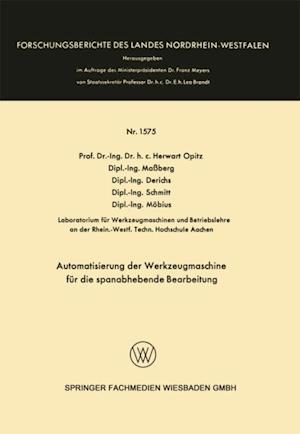 Automatisierung der Werkzeugmaschine fur die spanabhebende Bearbeitung af Mobius, Schmitt, Herwart Opitz