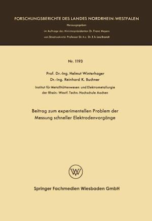 Beitrag zum experimentellen Problem der Messung schneller Elektrodenvorgange af Helmut Winterhager