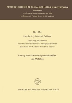 Beitrag zum Ultraschallpunktschweien von Metallen af Friedrich Eichhorn