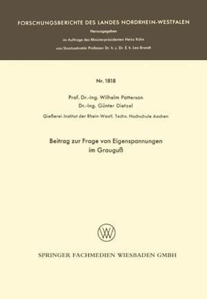Beitrag zur Frage von Eigenspannungen im Graugu af Wilhelm Patterson