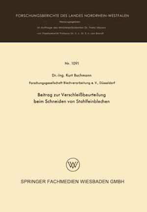 Beitrag zur Verschleibeurteilung beim Schneiden von Stahlfeinblechen af Kurt Buchmann